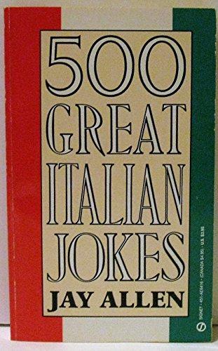 9780451164162: 500 Great Italian Jokes (Signet)