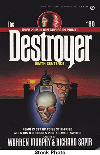 Death Sentence (Destroyer, No. 80) (0451164717) by Warren Murphy; Richard Sapir