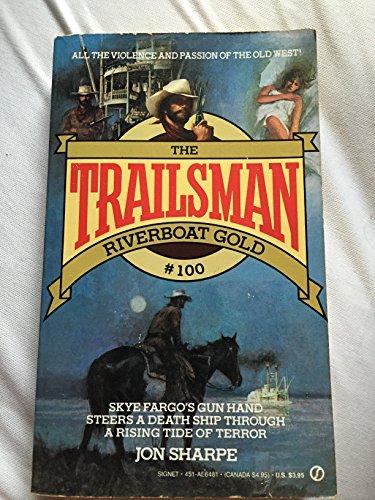 Riverboat Gold (Trailsman): Jon Sharpe
