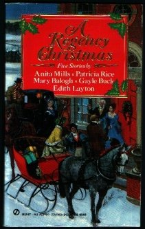 A Regency Christmas 1 (Super Regency, Signet) (0451164849) by Anita Mills; Patricia Rice; Mary Balogh; Gayle Buck; Edith Layton