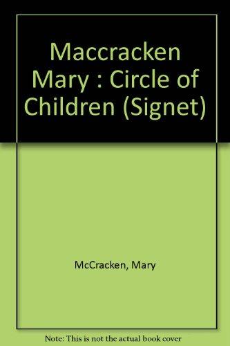 9780451165527: Maccracken Mary : Circle of Children (Signet)
