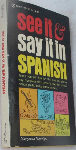 9780451165589: Madrigal Margarita : See it and Say it in Spanish (Signet)
