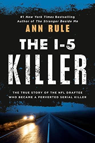 9780451165596: The I-5 Killer (Signet True Crime)