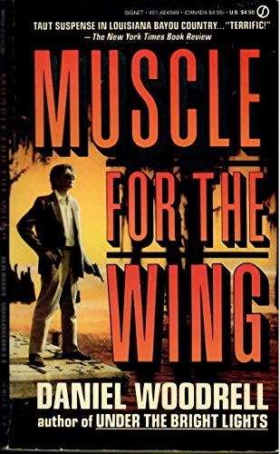 9780451165695: Muscle for the Wing (Signet)