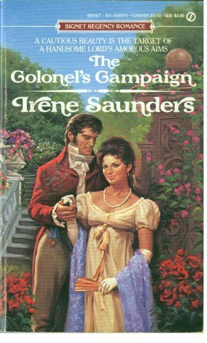 The Colonel's Campaign (Signet): Saunders, Irene