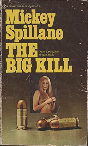 9780451165916: The Big Kill (Mike Hammer Series)