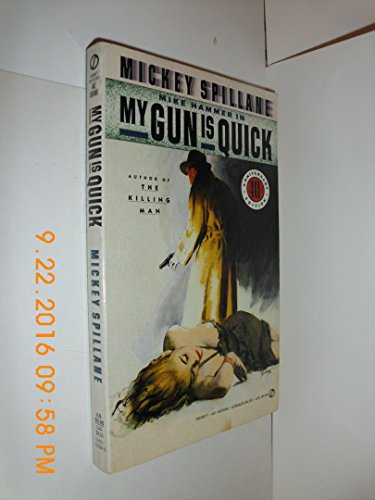 9780451165961: My Gun Is Quick (Mike Hammer Series)