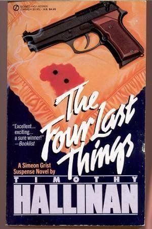 The Four Last Things (Simeon Grist Mystery): Hallinan, Timothy