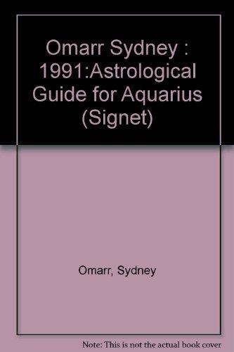 Aquarius 1991 (Omarr Astrology): Omarr, Sydney