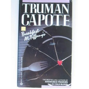 9780451166517: Breakfast at Tiffany's: A Short Novel and Three Stories