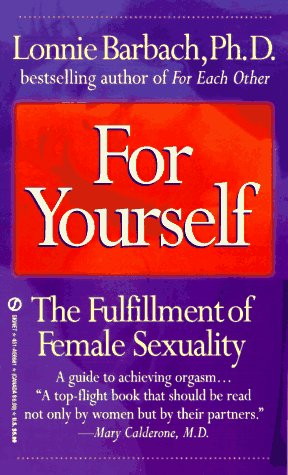 9780451166814: For Yourself: The Fulfillment of Female Sexuality (Signet)