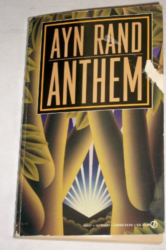 Anthem By Ayn Rand Good Mass Market Paperback 1995 Eclecticbooks