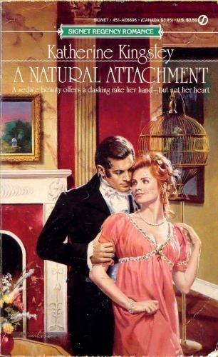 Natural Attachment (Signet): Kingsley, Katherine