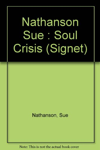 9780451167019: Soul Crisis: One Woman's Journey Through Abortion to Renewal