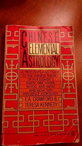 Chinese Elemental Astrology (Signet): Crawford; Kennedy