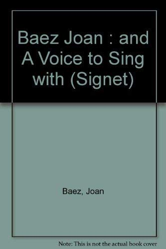 9780451167446: And a Voice to Sing With: A Memoir