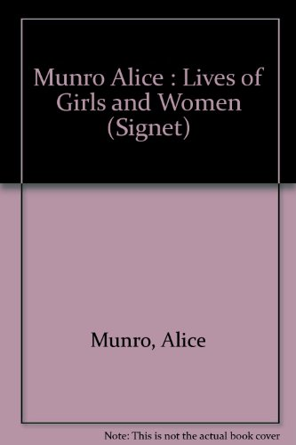 9780451167545: Lives of Girls and Women (Signet)