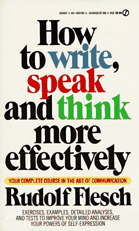 9780451167637: How to Write, Speak and Think More Effectively (Signet)