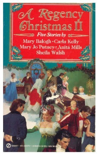 A Regency Christmas II (Super Regency, Signet): Mary Balogh, Carla