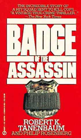 9780451167989: The Badge of the Assassin (Signet)