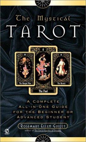 The Mystical Tarot (Signet): Guiley, Rosemary Ellen