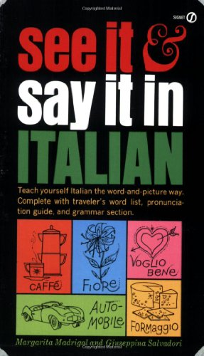 9780451168214: See it and Say it in Italian (Signet)