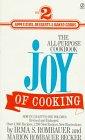 The Joy of Cooking 2: Volume 2: Rombauer, Irma S.;