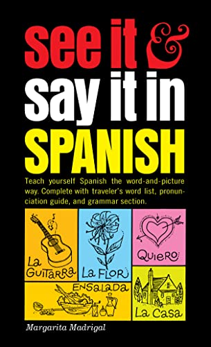 9780451168375: See It and Say It in Spanish: A Beginner's Guide to Learning Spanish the Word-and-Picture Way