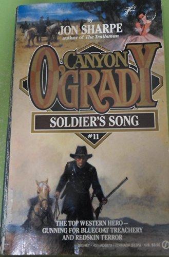 9780451168795: Sharpe Jon : Canyon O'Grady 11: Soldier'S Song (Signet)