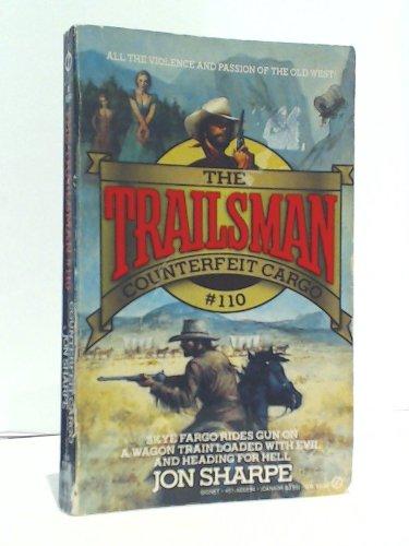 9780451168948: Sharpe Jon : Trailsman 110: Counterfeit Cargo (Signet)