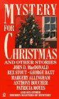Mystery for Christmas and Other Stories: From: MacDonald, John D.;