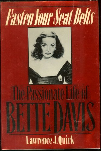 9780451169501: Fasten Your Seatbelts: The Passionate Life of Bette Davis