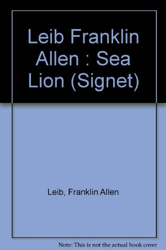 9780451169686: The Sea Lion (Signet)