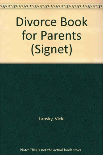 9780451169778: Vicki Lansky's Divorce Book for Parents