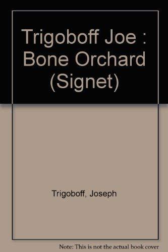 9780451170149: The Bone Orchard