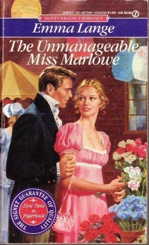 9780451170453: The Unmanageable Miss Marlowe (Signet Regency Romance)