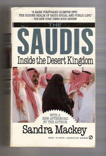 9780451170514: The Mackey Sandra : Saudis: inside the Desert Kingdom (Signet)