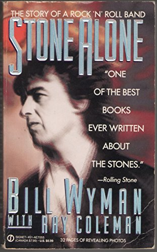 9780451170552: Stone Alone: The Story of a Rock 'n Roll Band