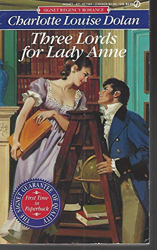 9780451170644: Three Lords for Lady Anne (Signet Regency Romance)