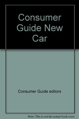 Consumer Guide New Car: Consumer Guide editors