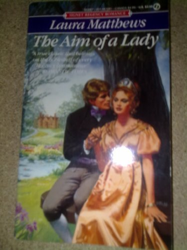 9780451170811: Aim of a Lady (Signet Regency Romance)