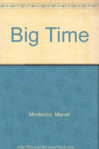 9780451171108: Big Time