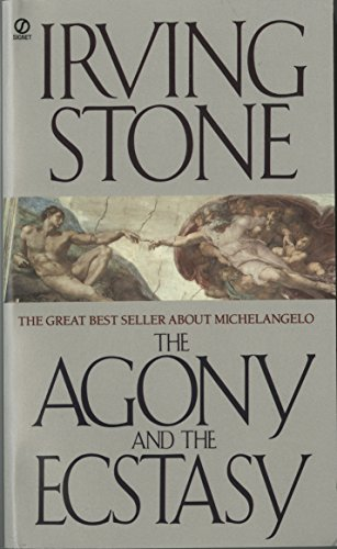 9780451171351: The Agony and the Ecstasy: A Biographical Novel of Michelangelo