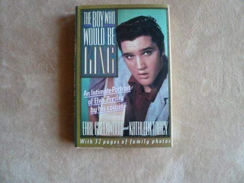 9780451171405: The Boy Who Would Be King - An Intimate Portrait Of Elvis Presley By His Cousin
