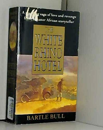 9780451171573: The White Rhino Hotel