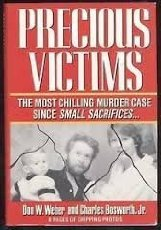 9780451171849: Precious Victims: A True Account of Mother Love And Murder (Penguin true crime)