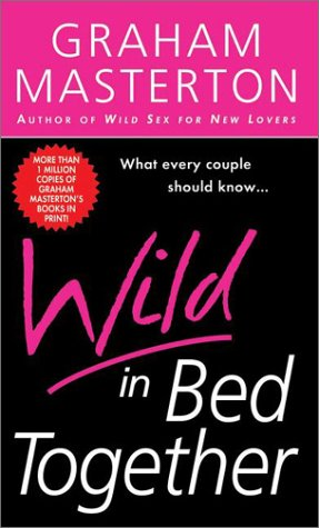 9780451172129: Wild in Bed Together (Signet)