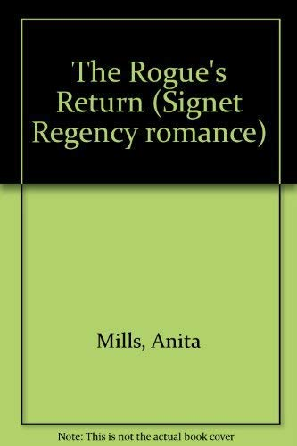 The Rogue's Return (Signet Regency romance) (0451172582) by Anita Mills