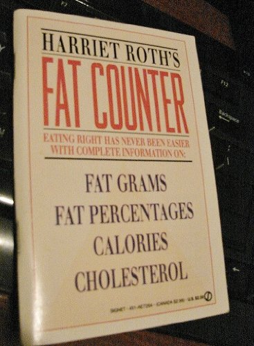 9780451172648: Harriet Roth's Fat Counter (Signet)