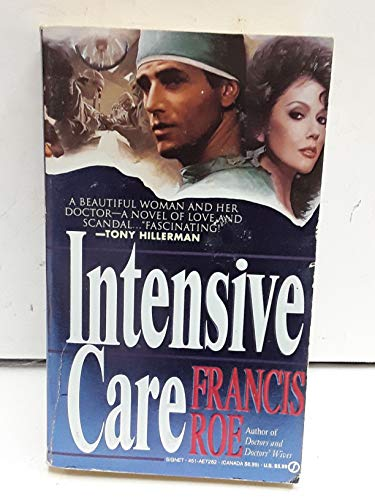 Intensive Care (Signet): Francis Roe